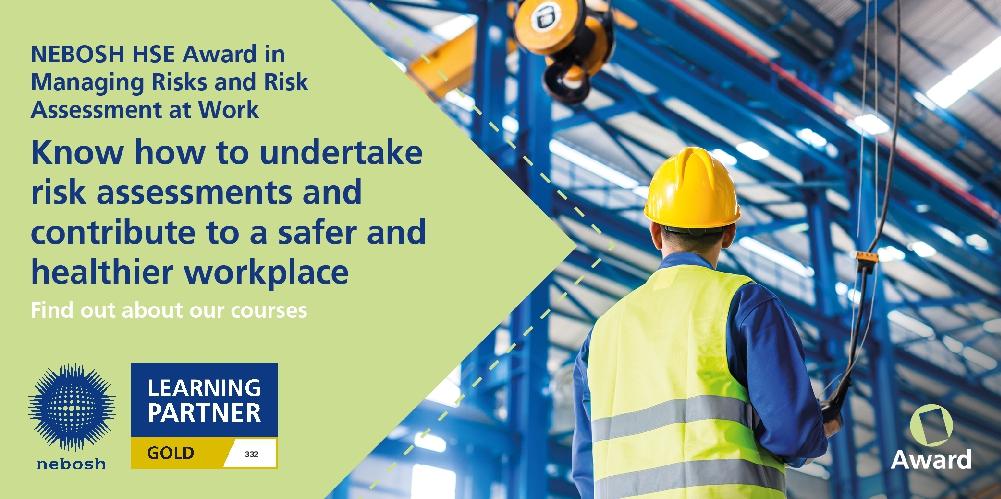 NEBOSH HSE Award Managing Risks Risk Assessment at Work delivered by PHSC
